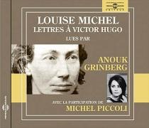 Lettres à Victor Hugo - LouiseMichel