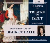 Le roman de Tristan et Iseut -
