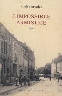 L'impossible armistice - ClaireAronica