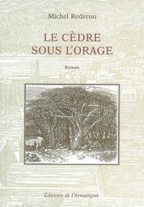 Le cèdre sous l'orage - MichelRederon