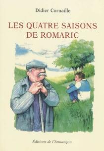 Les quatre saisons de Romaric - DidierCornaille