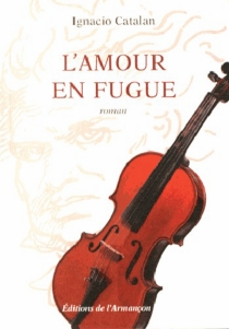 L'amour en fugue - Ignacio Catalan