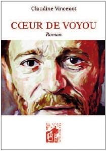 Coeur de voyou - ClaudineVincenot