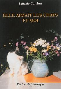 Elle aimait les chats et moi - IgnacioCatalan