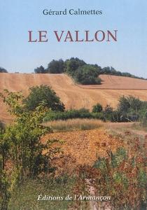 Le vallon - GérardCalmettes