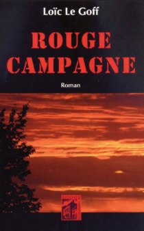 Rouge campagne - LoïcLe Goff