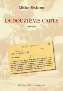 La douzième carte - MichelRederon