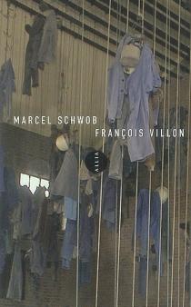 François Villon - MarcelSchwob