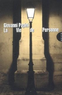 La vie de personne - GiovanniPapini