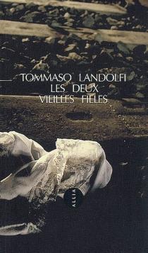 Les deux vieilles filles - TommasoLandolfi