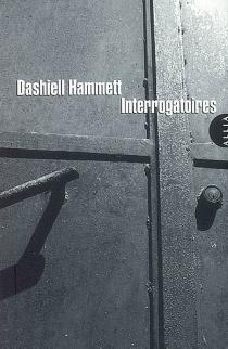 Interrogatoires - DashiellHammett