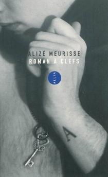 Roman à clefs - AlizéMeurisse