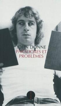 Paradoxes et problèmes - JohnDonne