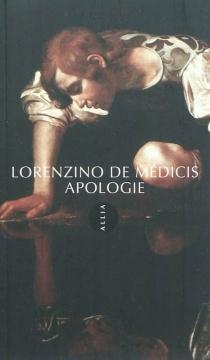 Apologie - Lorenzino deMédicis