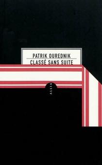 Classé sans suite - PatrikOurednik