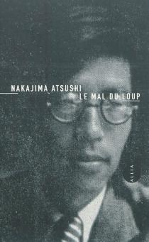 Le mal du loup - AtsushiNakajima