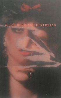 Neverdays - Alizé Meurisse