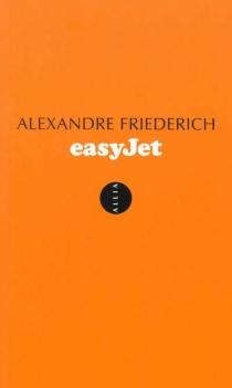 EasyJet : espace, temps, argent - AlexandreFriederich