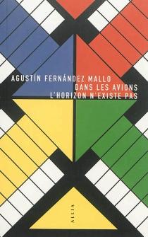 Dans les avions, l'horizon n'existe pas - AgustinFernandez Mallo