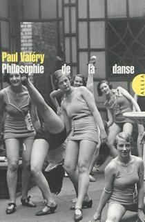 Philosophie de la danse - PaulValéry