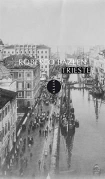 Trieste - RobertoBazlen