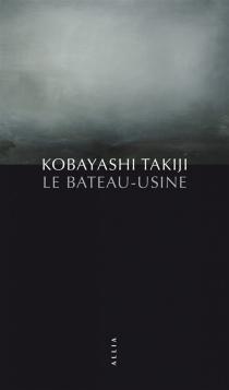 Le bateau-usine - TakijiKobayashi