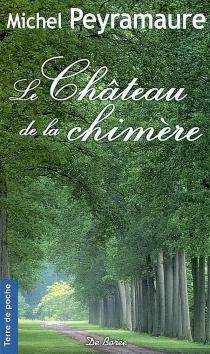 Le château de la chimère - MichelPeyramaure