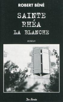 Sainte-Rhéa-la-Blanche - RobertBéné