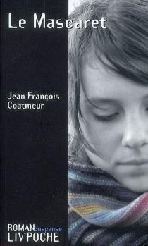 Le Mascaret - Jean-FrançoisCoatmeur