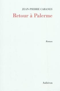 Retour à Palerme - Jean-PierreCabanes