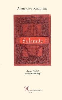 Sulamite - Aleksandr IvanovitchKouprine