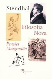 Filosofia nova| Pensées| Marginalia - Stendhal
