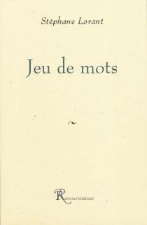 Jeu de mots - StéphaneLorant