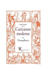 Histoire de la caricature moderne - Champfleury