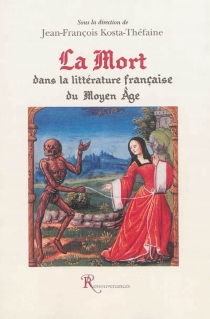 La mort dans la littérature française du Moyen Age -