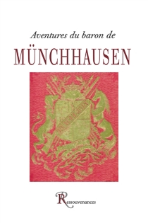 Aventures du baron de Münchhausen - Rudolf ErichRaspe