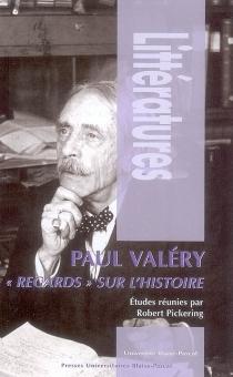 Paul Valéry, regards sur l'histoire -