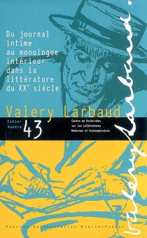 Cahiers des amis de Valery Larbaud, n° 43 -