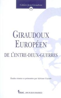 Cahiers Jean Giraudoux, n° 36 -