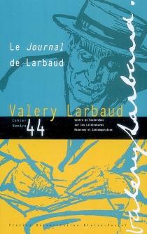 Cahiers des amis de Valery Larbaud, n° 44 -