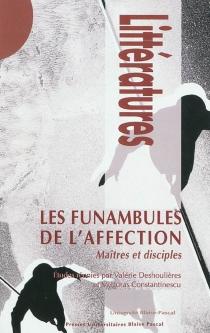 Les funambules de l'affection : maîtres et disciples -