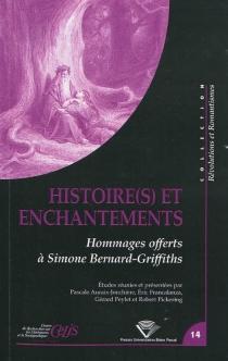 Histoire(s) et enchantements : hommages offerts à Simone Bernard-Griffiths -