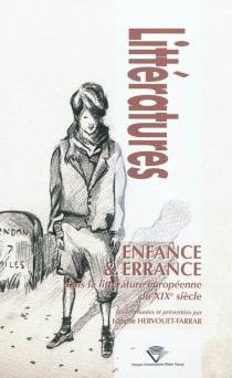 Enfance et errance dans la littérature européenne du XIXe siècle - IsabelleHervouet