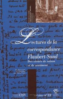 Lectures de la correspondance Flaubert-Sand : des vérités de raison et de sentiment -