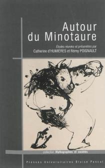 Autour du Minotaure -