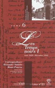 Correspondance Alexandre Vialatte-Henri Pourrat, 1916-1959| Les temps noirs - HenriPourrat