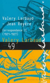 Cahiers des amis de Valery Larbaud, n° 49 - ValeryLarbaud