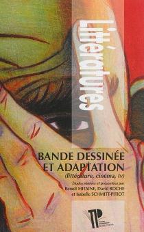 Bande dessinée et adaptation : littérature, cinéma, TV -