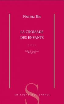 La croisade des enfants - FlorinaIlis