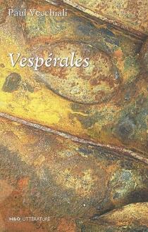 Vespérales - PaulVecchiali